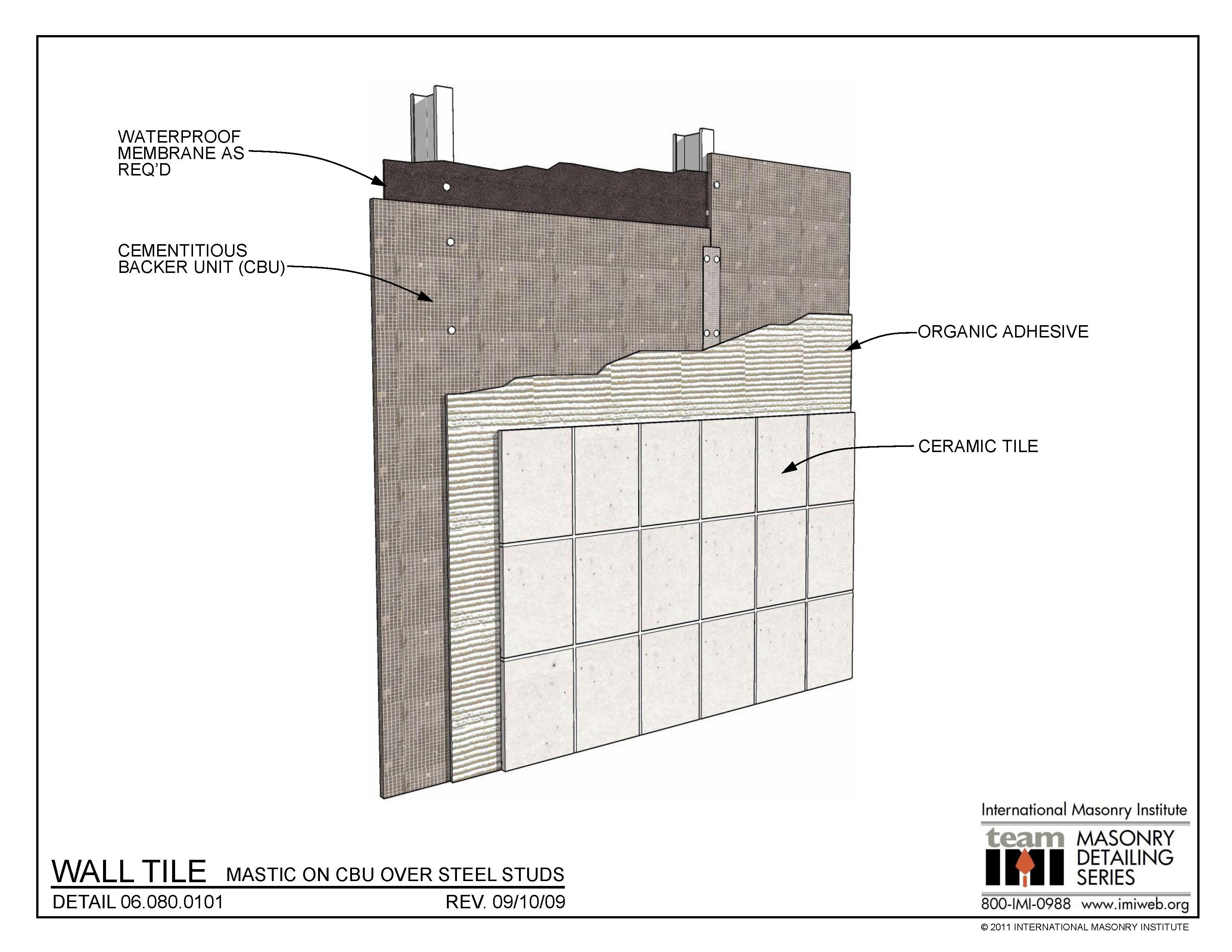 06 080 0101 Wall Tile Mastic On Cbu Over Steel Studs